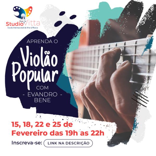Aprenda o Violão Popular: Toque as Primeiras Músicas com Evandro Bene